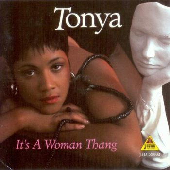 Tonya - It's A Woman Thang (1996)