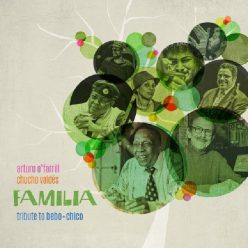 Arturo O'Farrill, Chucho Valdés - Familia Affair: Tribute To Bebo + Chico (2014)