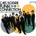 Cais Sodré Funk Connection - You Are Somebody (2012)