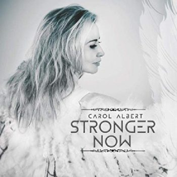 Carol Albert - Stronger Now (2020)
