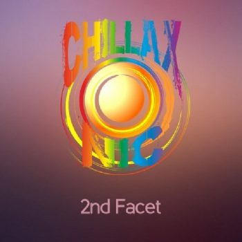 Chillaxonic - 2nd Facet (2020)
