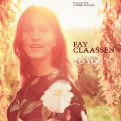 Fay Claassen - Close To You (2020)