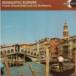 Frank Chacksfield - Romantic Europe (1961)