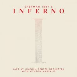 Jazz at Lincoln Center Orchestra with Wynton Marsalis - Inferno (2020)