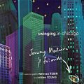 Jeremy Monteiro & Friends - Swinging In Chicago (2002)
