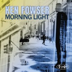 Ken Fowser - Morning Light (2020)