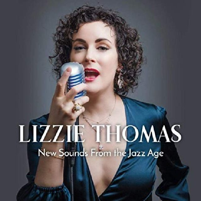 Lizzie Thomas - New Sounds from the Jazz Age (2020)