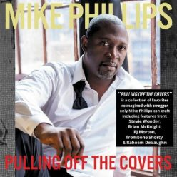 Mike Phillips - Pulling Off The Covers (2020)