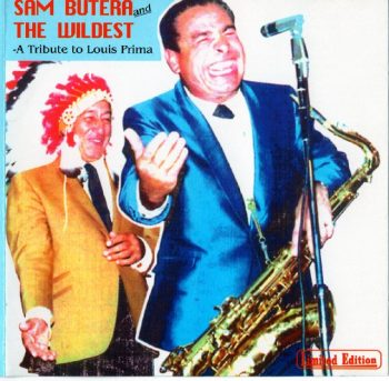 Sam Butera & The Wildest - A Tribute To Louis Prima (1994)