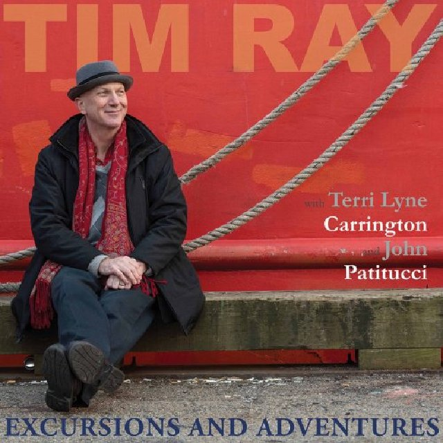 Tim Ray - Excursions and Adventures (2020)