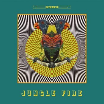 Jungle Fire - Jungle Fire (2020)