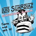Luis Suardiaz Electric Band - Come and Get It (2020)