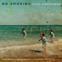 No Smoking - Good Vibrations (2020)