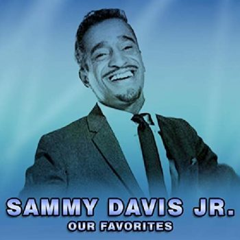 Sammy Davis Jr. - Our Favorites (2020)