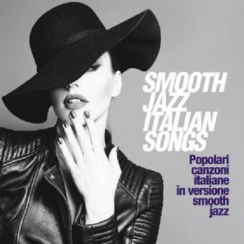 VA - Smooth Jazz Italian Songs (2020)
