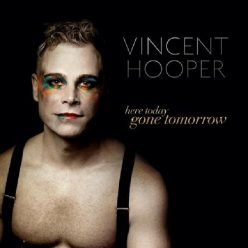 Vincent Hooper - Here Today, Gone Tomorrow (2020)