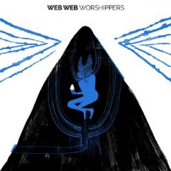 Web Web - Worshippers (2020)