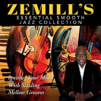 Zemill - Zemill's Essential Smooth Jazz Collection (2019)