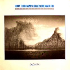 Billy Cobham's Glass Menagerie - Observations & Reflections (1982)
