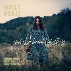 Frøydis Grorud - End of a Beautiful Story (2020)