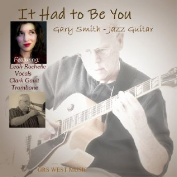 Gary Smith - It Had To Be You (2020)