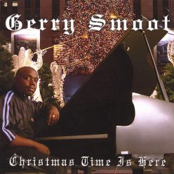 Gerry Smoot - Christmas Time Is Here (2006)