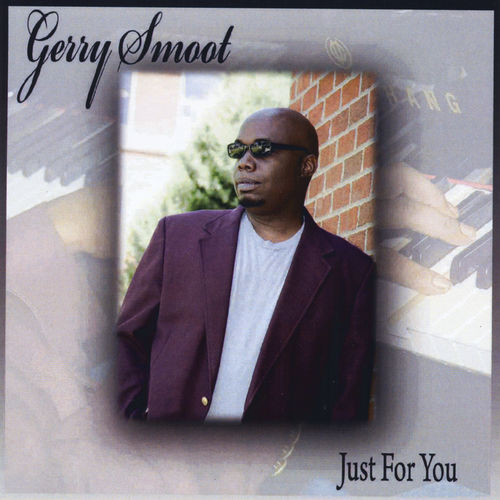 Gerry Smoot - Just for You (2012)