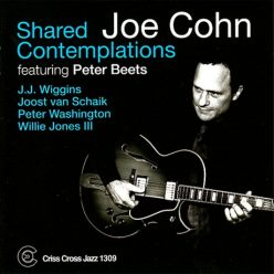 Joe Cohn - Shared Contemplations (2009)