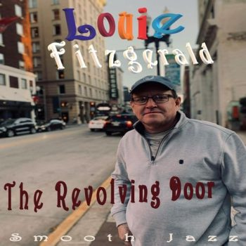 Louie Fitzgerald - The Revolving Door (2020)