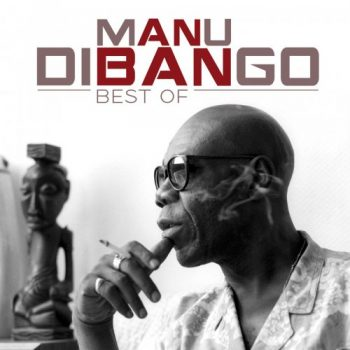 Manu Dibango - Best Of (2020)