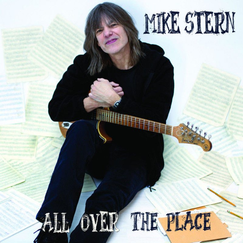 Mike Stern - All Over The Place (2012)