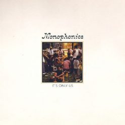 Monophonics - It's Only Us (2020)