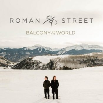 Roman Street - Balcony of the World (2020)