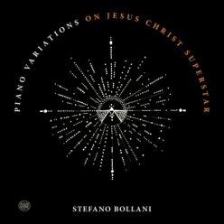 Stefano Bollani - Piano Variations on Jesus Christ Superstar (2020)