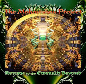 The Mahavishnu Project - Return To The Emerald Beyond (2007)