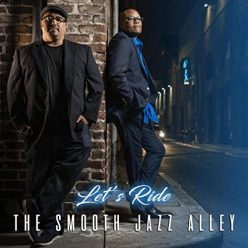 The Smooth Jazz Alley - Let's Ride (2020)