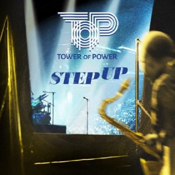 Tower of Power - Step Up (2020)