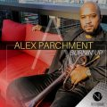 Alex Parchment - Burnin' Up (2020)