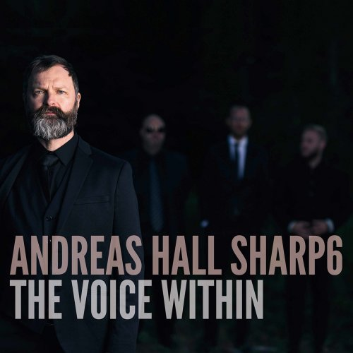 Andreas Hall Sharp6 - The Voice Within (2020)