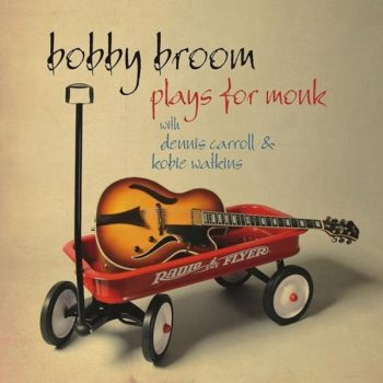 Bobby Broom - Plays for Monk (2009)
