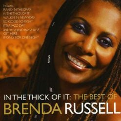 Brenda Russell - In The Thick Of It: The Best Of Brenda Russell (2009)