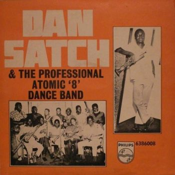 Dan Satch & His Atomic 8 Dance Band of Aba - Ikoro's 70 Special (1969)