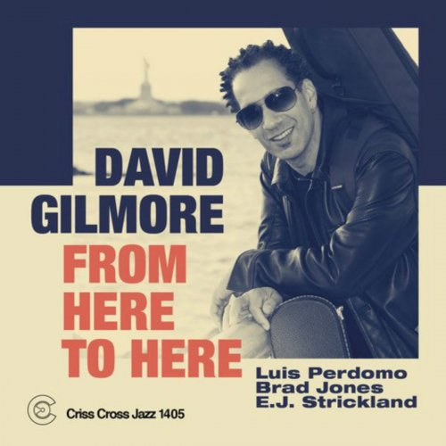 David Gilmore - From Here to Here (2020)