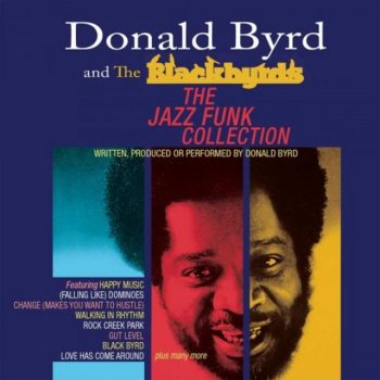 Donald Byrd & The Blackbyrds - The Jazz Funk Collection (2020)