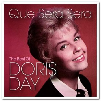 Doris Day - Que Sera Sera: The Best of Doris Day (2020)