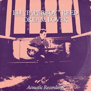 "Eli ""Paperboy"" Reed - Dream Lover (2020)"