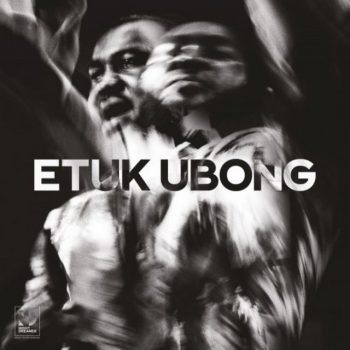 Etuk Ubong - Africa Today (2020)