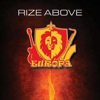Europa - Rize Above (2019)