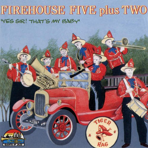 Firehouse Five Plus Two - Yes Sir! That's My Baby (1991)