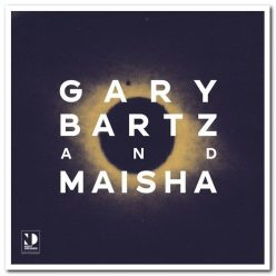 Gary Bartz & Maisha - Night Dreamer Direct​-​To​-​Disc Sessions (2020)